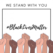Black Lives Matter: We Stand with You